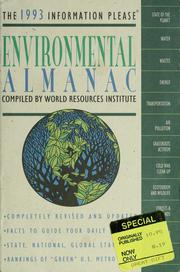 Cover of: The 1993 information please environmental almanac | compiled by World Resources Institute.