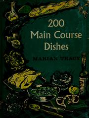 Cover of: 200 main course dishes | Marian Coward Tracy