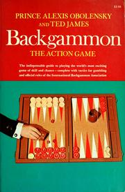 Cover of: Backgammon; the action game | Obolensky, Alexis Prince.