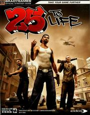 Cover of: 25 to life official strategy guide by BradyGames.