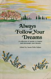 Cover of: Always follow your dreams |