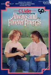 Cover of: Always and forever friends | C. S. Adler
