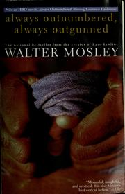 Cover of: Always outnumbered, always outgunned | Walter Mosley
