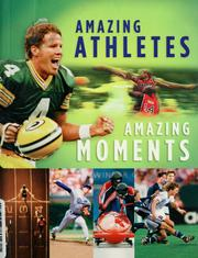Cover of: Amazing athletes amazing moments | Steve Riach