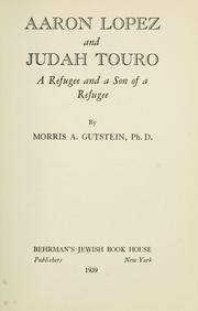 Aaron Lopez and Judah Touro by Morris A. Gutstein