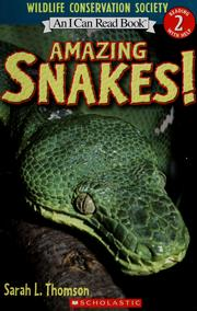 Cover of: Amazing snakes! | Sarah L. Thomson