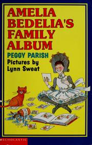 Cover of: Amelia Bedelia's family album | Peggy Parish