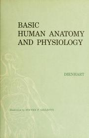 Cover of: Basic human anatomy and physiology | Charlotte M. Dienhart