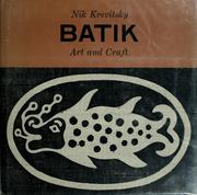 Cover of: Batik art and craft. by Nik Krevitsky