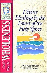 Cover of: God's way to wholeness | Jack W. Hayford
