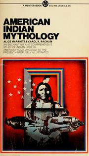 Cover of: American Indian mythology | Alice Lee Marriott