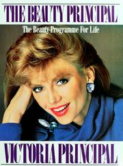 Cover of: The beauty Principal | Victoria Principal