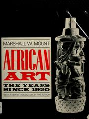 Cover of: African art | Marshall W. Mount