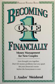 Cover of: Becoming one financially | J. André Weisbrod