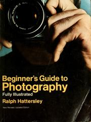 Cover of: Beginner's guide to photography | Ralph Hattersley