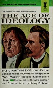 Cover of: The age of ideology | Henry David Aiken