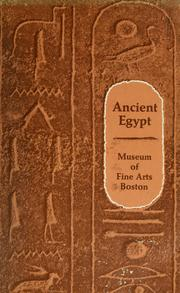 Cover of: Ancient Egypt as represented in the Museum of Fine Arts, Boston | William Stevenson Smith