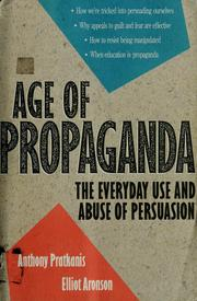 Cover of: Age of Propaganda | Anthony R. Pratkanis