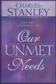 Cover of: Our Unmet Needs