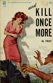 Cover of: And kill once more | Al Fray