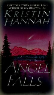 Cover of: Angel falls | Kristin Hannah