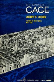 Cover of: The airtight cage | Joseph P. Lyford
