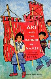 Cover of: Aki and the Banner of Names | Atsuko Goda Lolling