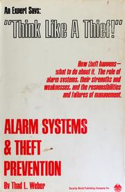 Alarm systems and theft prevention by Thad L. Weber