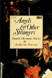Cover of: Angels & other strangers | Katherine Paterson