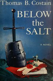 Cover of: Below the salt by Thomas B. Costain