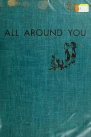 Cover of: All around you by Jeanne Bendick