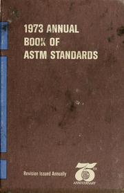 Cover of: Annual book of ASTM standards, 1973 | American Society for Testing and Materials.