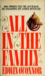 Cover of: All in the family by Edwin O'Connor