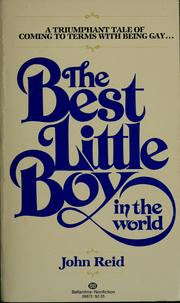 Cover of: Best little boy in the world | Reid, John