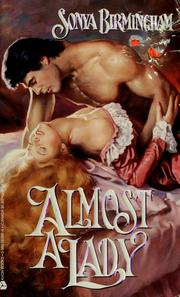 Cover of: Almost a lady | Sonya Birmingham