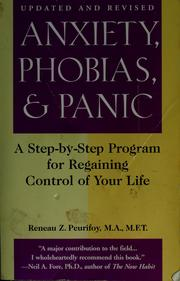 Cover of: Anxiety, phobias, and panic | Reneau Z. Peurifoy