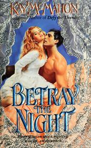 Cover of: Betray The Night by Kay McMahon