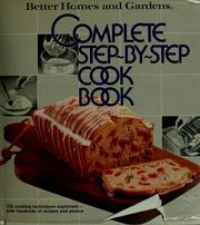 cover of better homes and gardens complete step by step cookbook by better