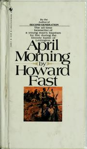 Cover of: April morning | Howard Fast
