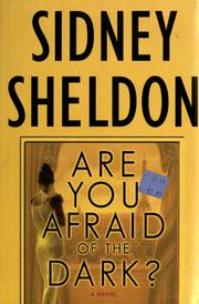 Cover of: Are you afraid of the dark? | Sidney Sheldon