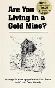 Cover of: Are you living in a gold mine? | Personal Financial Strategies, Inc.