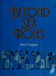 Cover of: Beyond sex roles | Alice G. Sargent