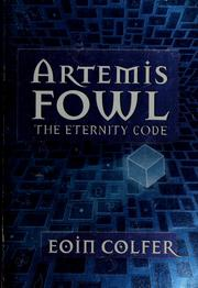 Cover of: Artemis Fowl: the eternity code