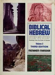 Cover of: Biblical Hebrew step by step | Menahem Mansoor