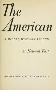 Cover of: The American: a Middle Western Legend.