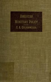 Cover of: American monetary policy. | E. A. Goldenweiser