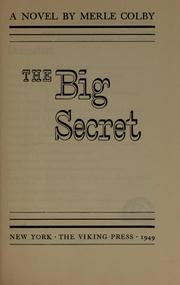 Cover of: The big secret | Merle Estes Colby