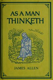 Cover of: As a man thinketh | James Allen