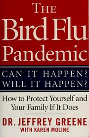 Cover of: The bird flu pandemic | Greene, Jeffrey Dr.