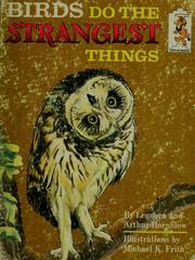Cover of: Birds do the strangest things | Leonora Hornblow